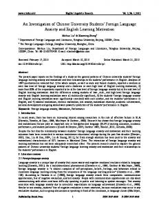 An Investigation of Chinese University Students Foreign Language Anxiety and English Learning Motivation