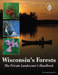 An Invitation to Wisconsin s Private Forest Landowners