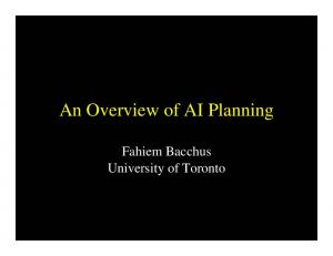 An Overview of AI Planning. Fahiem Bacchus University of Toronto