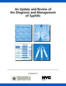 An Update and Review of the Diagnosis and Management of Syphilis