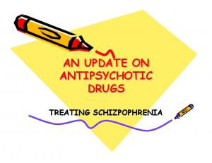 AN UPDATE ON ANTIPSYCHOTIC DRUGS TREATING SCHIZPOPHRENIA
