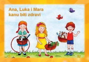 Ana, Luka i Mara kanu biti zdravi
