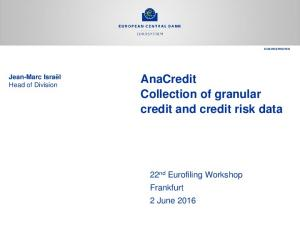AnaCredit Collection of granular credit and credit risk data