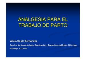 ANALGESIA PARA EL TRABAJO DE PARTO