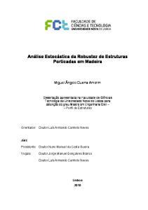 Análise Estocástica da Robustez de Estruturas Porticadas em Madeira