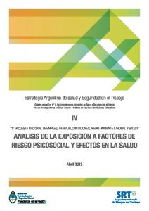 ANALISIS DE LA EXPOSICION A FACTORES DE RIESGO PSICOSOCIAL Y EFECTOS EN LA SALUD. Estrategia Argentina de salud y Seguridad en el Trabajo