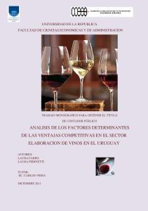ANALISIS DE LOS FACTORES DETERMINANTES DE LAS VENTAJAS COMPETITIVAS EN EL SECTOR ELABORACION DE VINOS EN EL URUGUAY