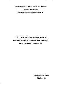 ANALISIS ESTRUCTURAL DE LA PRODUCCION Y COMERCIALIZACION DEL GANADO PORCINO