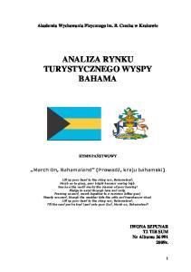 ANALIZA RYNKU TURYSTYCZNEGO WYSPY BAHAMA
