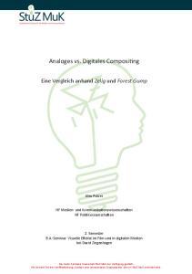 Analoges vs. Digitales Compositing