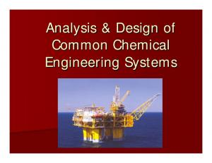 Analysis & Design of Common Chemical Engineering Systems