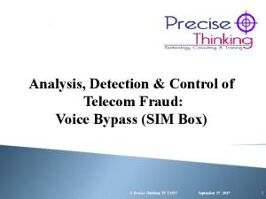 Analysis, Detection & Control of Telecom Fraud: Voice Bypass (SIM Box)