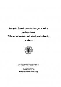 Analysis of developmental changes in lexical. decision tasks: Differences between well elderly and university. students