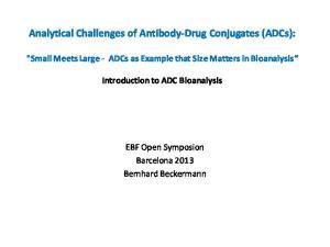 Analytical Challenges of Antibody-Drug Conjugates (ADCs):