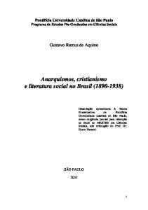 Anarquismos, cristianismo e literatura social no Brasil ( )