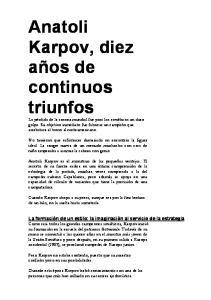Anatoli Karpov, diez años de continuos triunfos