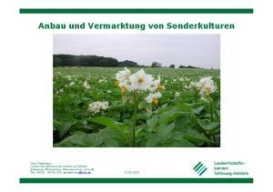Anbau und Vermarktung von Sonderkulturen