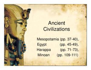 Ancient Civilizations. Mesopotamia (pp ), Egypt (pp ), Harappa (pp ), Minoan (pp )