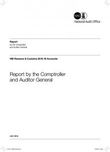 and Auditor General Report by the Comptroller HM Revenue & Customs Accounts and Auditor General JULY 2016
