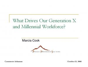 and Millennial Workforce? Marcia Cook