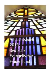 Andachtsbuch 2013 Deutscher Evangelischer Frauenbund