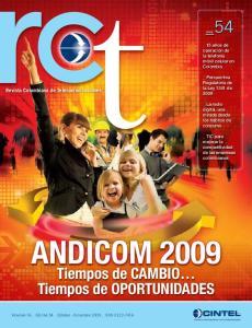 ANDICOM 2009 _54. Tiempos de CAMBIO Tiempos de OPORTUNIDADES. Revista Colombiana de Telecomunicaciones