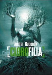 ANDREI RUBANOV CLOROFILIA