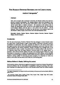 Andrew Liaropoulos. Keywords: Russian Defense Reform, Russian Defense Doctrine, Russian Defense Budget, Rosoboronexport