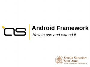 Android Framework. How to use and extend it