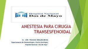ANESTESIA PARA CIRUGIA TRANSESFENOIDAL