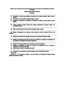 ANEXO 1 DE LAS REGLAS DE CARACTER GENERAL EN MATERIA DE COMERCIO EXTERIOR PARA 2009 Declaraciones, avisos y formatos Contenido