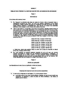 ANEXO V REGLAS PARA PREVENIR LA CONTAMINACIÓN POR LAS BASURAS DE LOS BUQUES. Regla 1. Definiciones