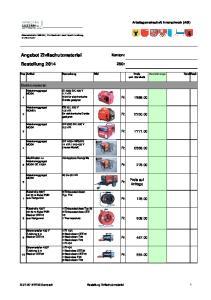 Angebot Zivilschutzmaterial. Bestellung Kanton: ZSO: Elektromaterial. Fr Preis auf Anfrage. Fr. Fr Fr. 664