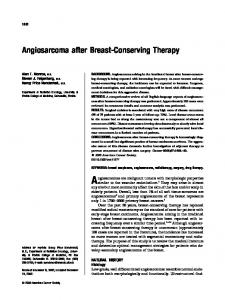 Angiosarcoma after Breast-Conserving Therapy. BACKGROUND. Angiosarcoma arising in the irradiated breast after breast-conserving