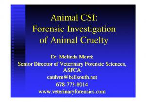 Animal CSI: Forensic Investigation of Animal Cruelty