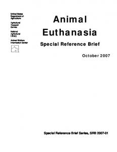 Animal Euthanasia. Special Reference Brief. October Special Reference Brief Series, SRB United States Department of Agriculture
