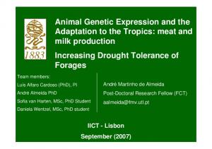 Animal Genetic Expression and the Adaptation to the Tropics: meat and milk production Increasing Drought Tolerance of Forages