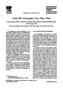 Ankle MR Arthrography: How, Why, When