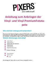 Anleitung zum Anbringen der Vinyl- und Vinyl-PremiumFototapete