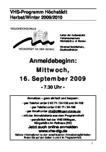 Anmeldebeginn: Mittwoch, 16. September 2009