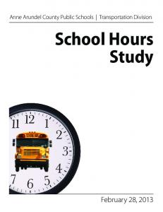 Anne Arundel County Public Schools Transportation Division. School Hours Study
