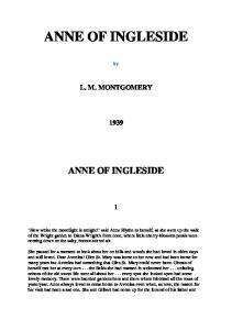 ANNE OF INGLESIDE ANNE OF INGLESIDE L. M. MONTGOMERY