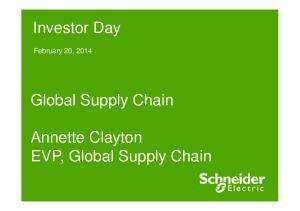 Annette Clayton EVP, Global Supply Chain
