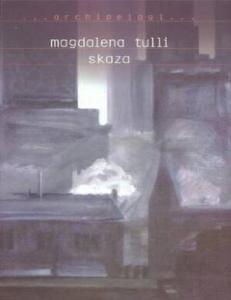 Annotation. Magdalena Tulli. Magdalena Tulli