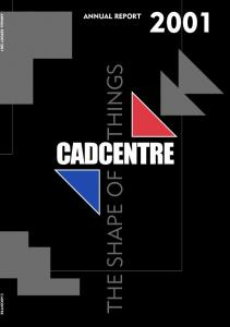 ANNUAL REPORT 2001 CADCENTRE ANNUAL REPORT THE SHAPE OF THINGS