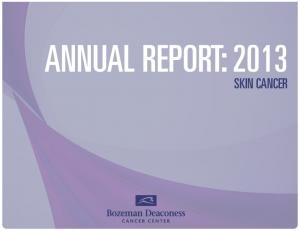 ANNUAL REPORT: 2013 SKIN CANCER