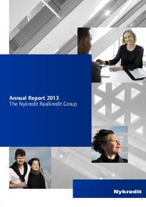 Annual Report 2013 The Nykredit Realkredit Group