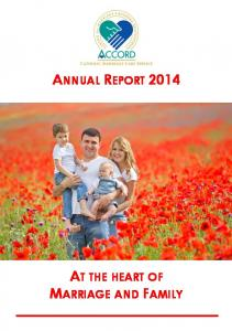 ANNUAL REPORT 2014 AT THE HEART OF MARRIAGE AND FAMILY
