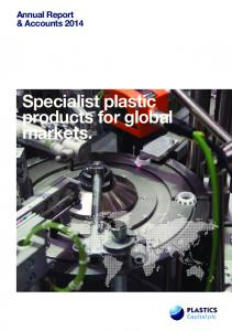 Annual Report & Accounts Specialist plastic products for global markets
