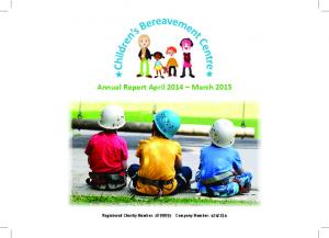 Annual Report April 2014 March Registered Charity Number: Company Number: